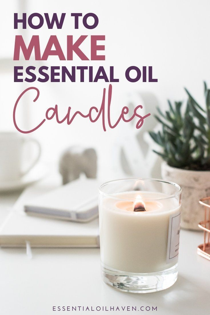 How to Make Candles with Essential Oils