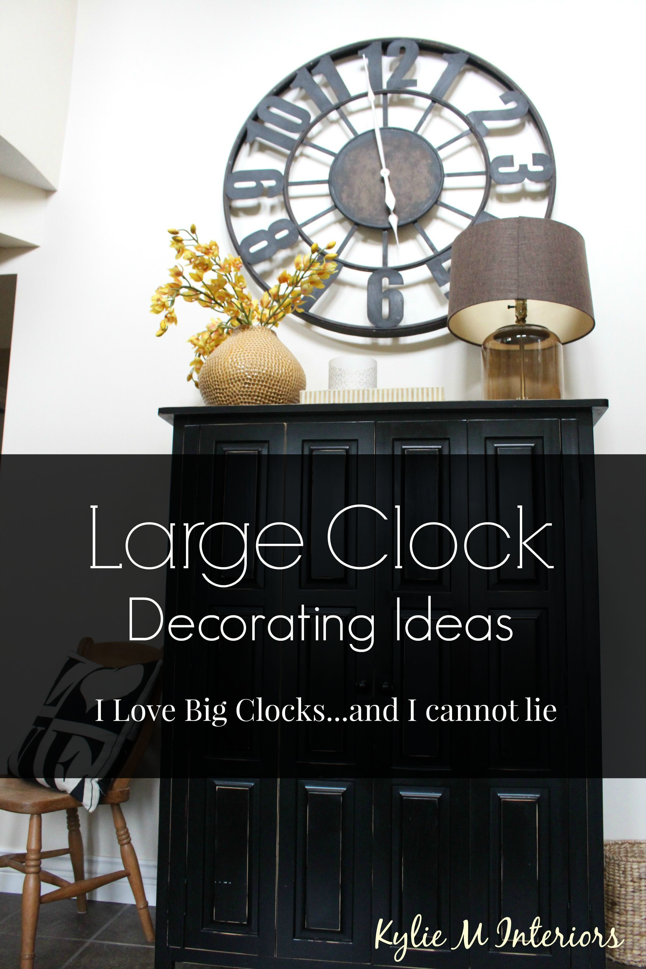 How To Decorate With Large Clocks And My Favourite