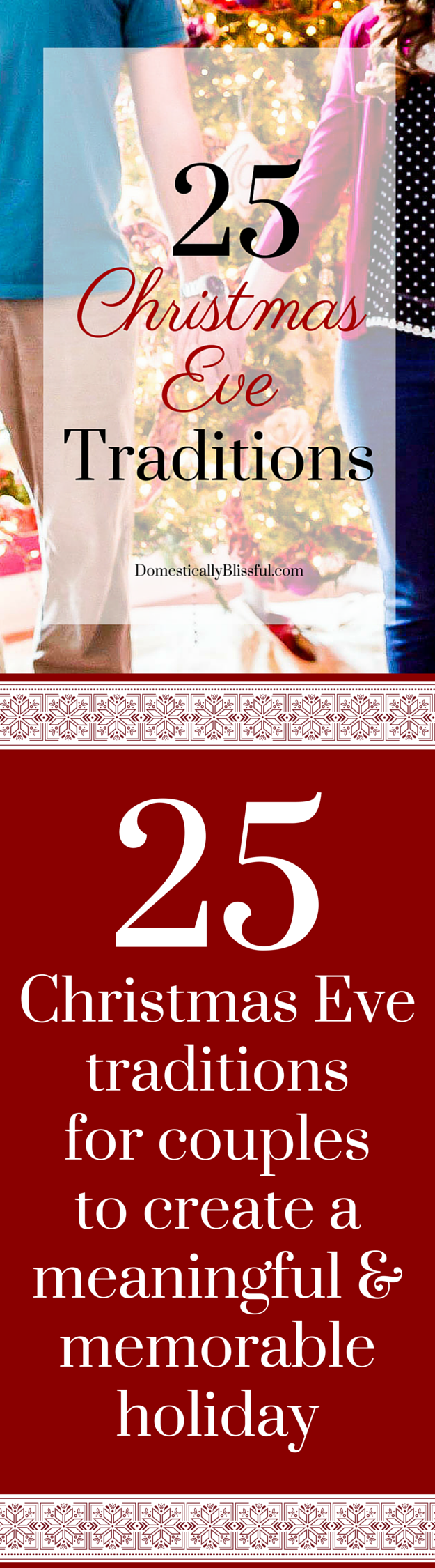 25 Christmas Eve Traditions for Couples | Christmas eve traditions ...