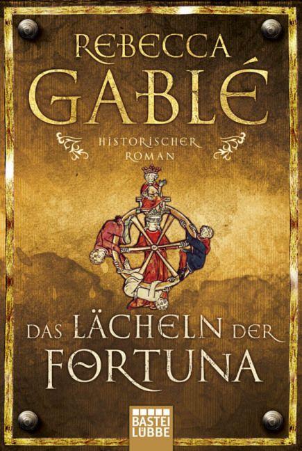 Das Lacheln Der Fortuna Von Rebecca Gable Historischer Roman Kostenlose Bucher Bucher Romane
