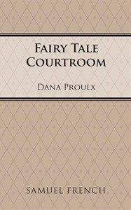 Fairy Tale Courtroom - Full Length Play, Comedy | Scripts & Shows
