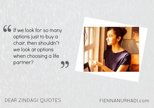 Celebrate Life with DEAR ZINDAGI   Dear zindagi quotes, Bollywood quotes,  Movie quotes funny