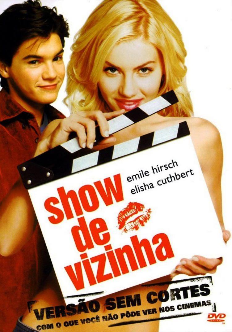 Show De Vizinha Filmes Online Legendados Filmes Elisha Cuthbert