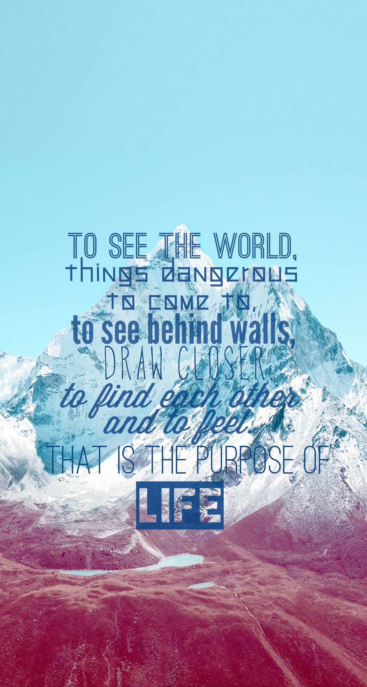 The Life Motto From The Secret Life Of Walter Mitty