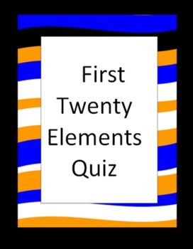 First twenty elements quiz free students list the name of first twenty elements quiz free students list the name of the first twenty elements of the periodic table in order a symbol bank is provided urtaz