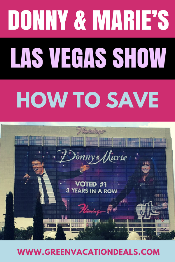 Save On Donny & Marie's Show