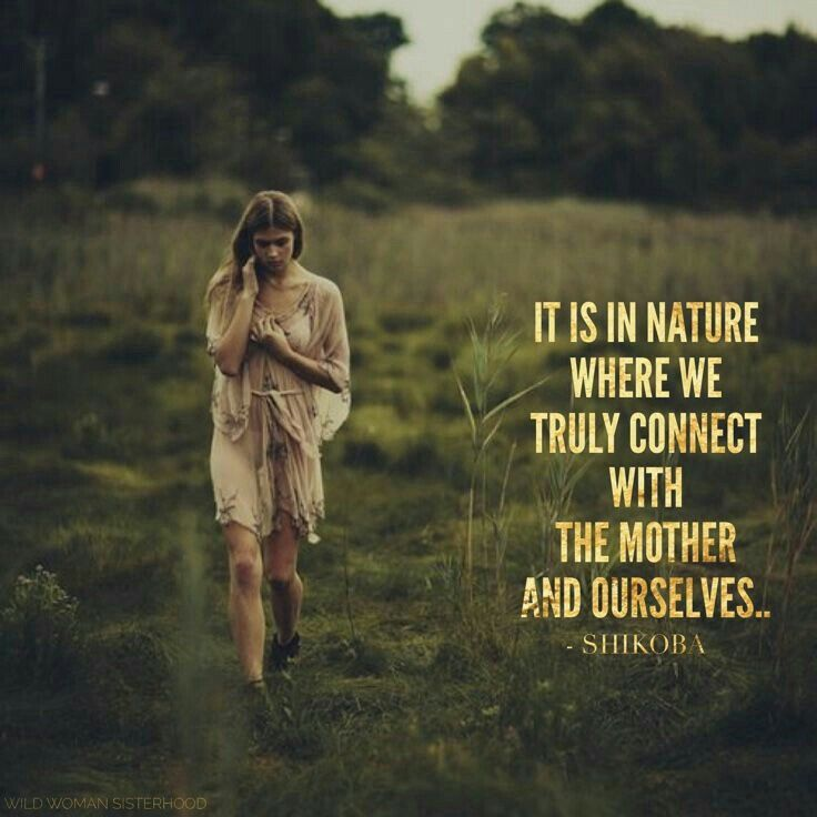 Pin By Abby Stayer On Adventure Pinterest Mother Earth Nature