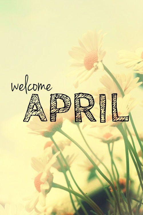 April hello april april quotes april hello