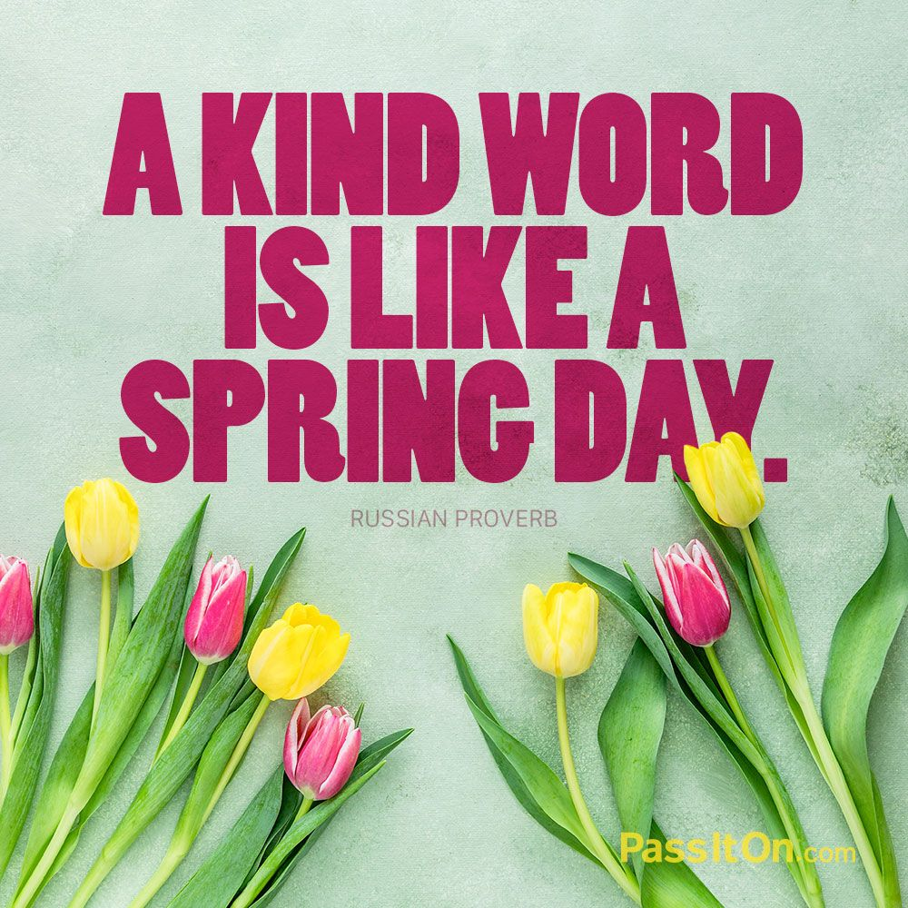 """Inspirational Life Quote: """"A kind word is like a spring day ..."""