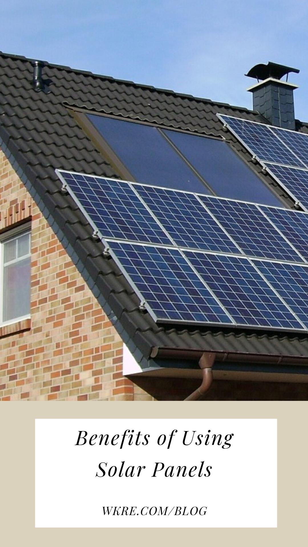 Benefits Of Using Solar Panels