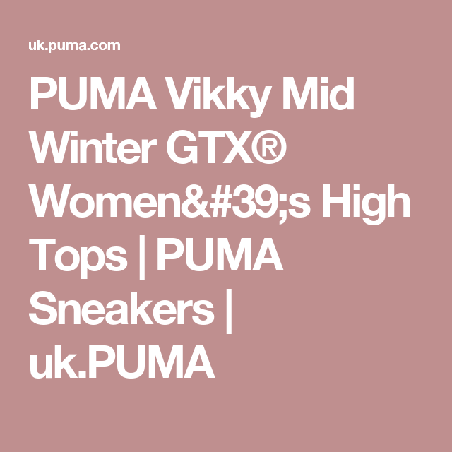 81ca9f076fadde PUMA Vikky Mid Winter GTX® Women s High Tops