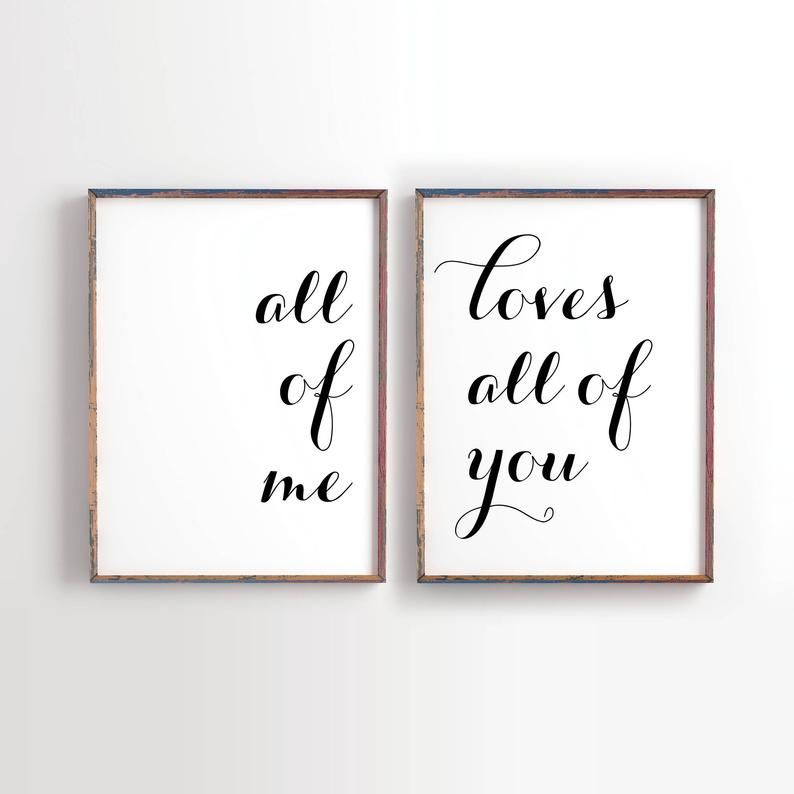All Of Me Loves All Of You Home Decor Wedding Art Marriage Etsy In 2020 Art Wall Kids Wall Decor Bedroom Quotes Wall Art Quotes Bedroom