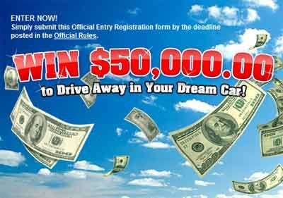Win $50,000.00 to Drive Away in your Dream Car. What is your dream car? Is it a Sedan, SUV, coupe, convertible car or sport car?