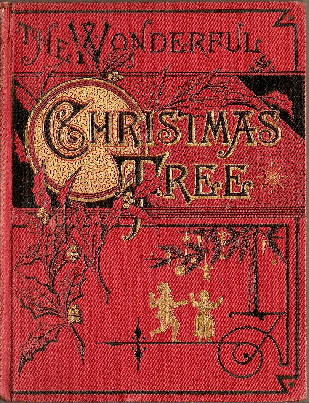 The Wonderful Christmas Tree I Just Love The Graphics On This Cover Christmas Books Antique Books Book Cover Art