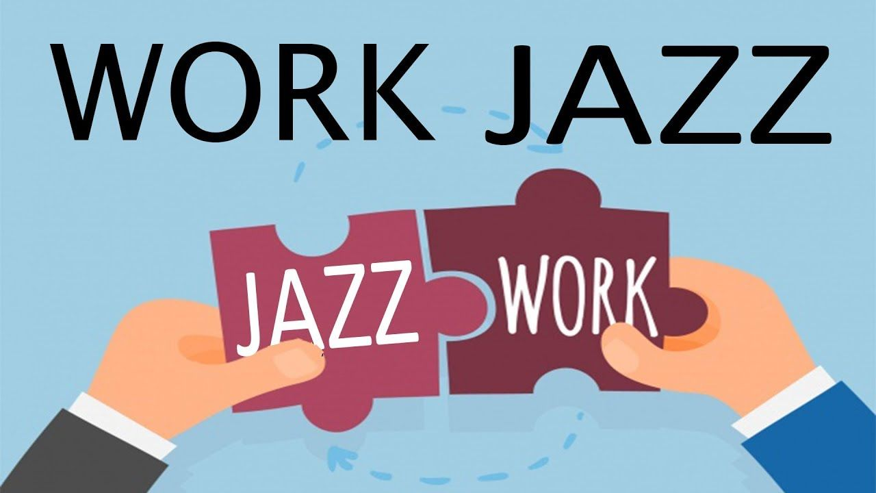 Relaxing JAZZ For WORK and STUDY - Background Instrumental Concentration... | Inspirational ...