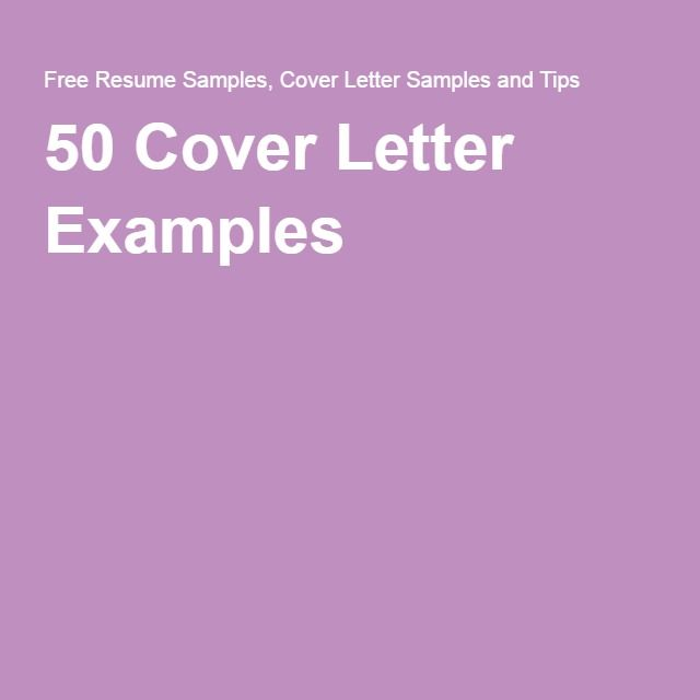 50 Cover Letter Examples Cover Letter Pinterest Cover - samples of cover letter