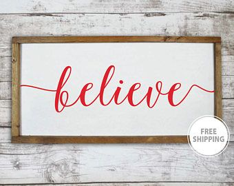 Believe Signs Decor Believe Christmas Sign Christmas Wood Sign Wooden Holiday Signs