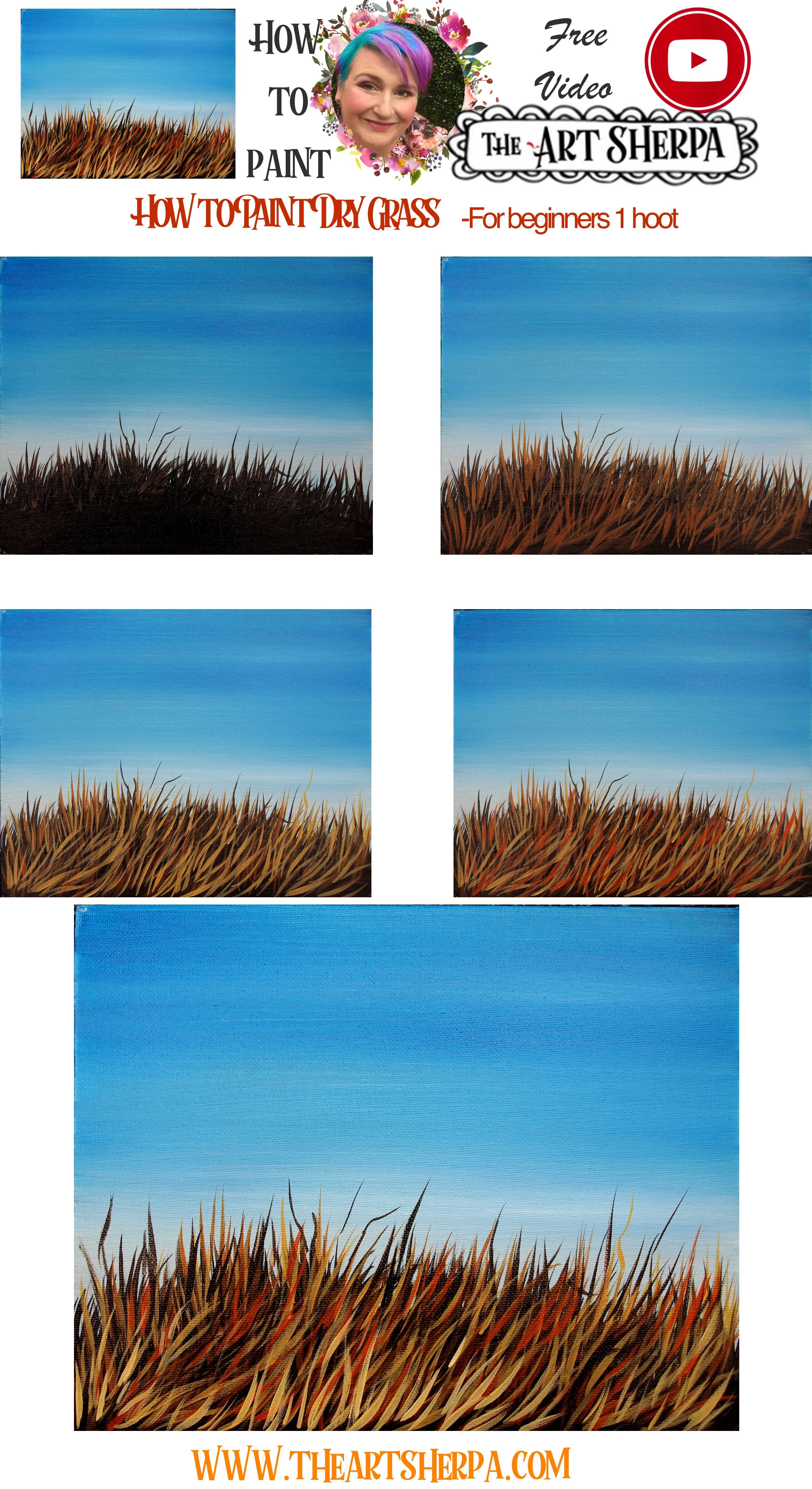 Easy How To Paint Dry Grass Step By Step Simple Acrylic Paintings The Art Sherpa Grass Painting