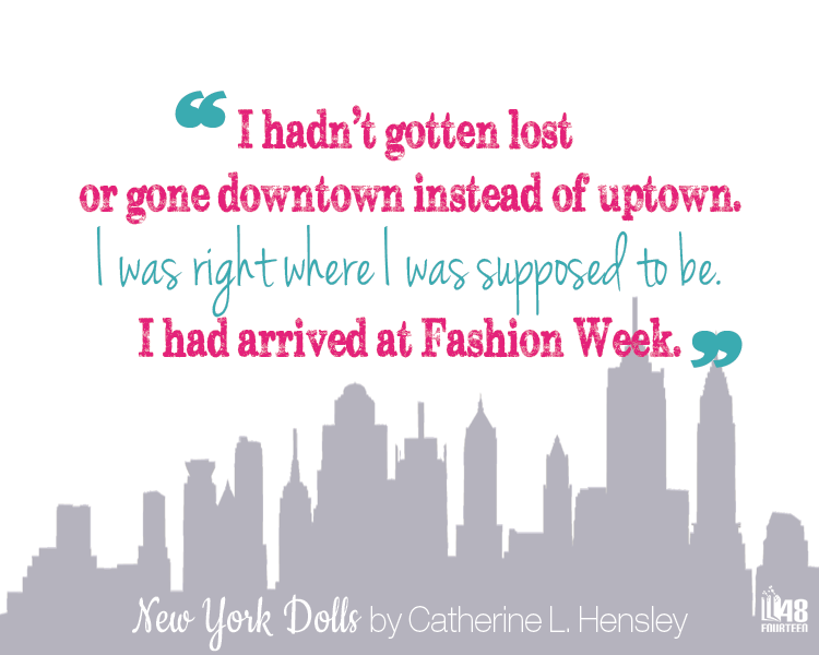 New York Dolls by Catherine L. Hensley. Coming soon to 48fourteen.