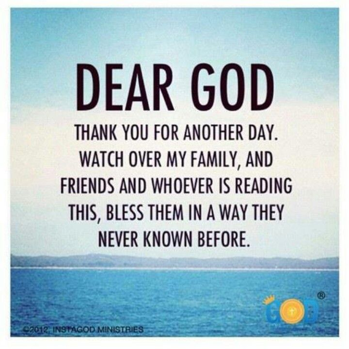 Thank You God For Protecting My Family Quotes Daily Inspiration Quotes