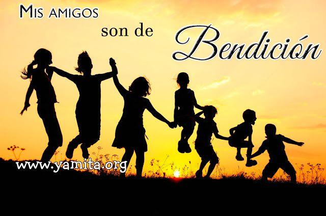 Mis amigos son de bendición – Palabras de Animo.com