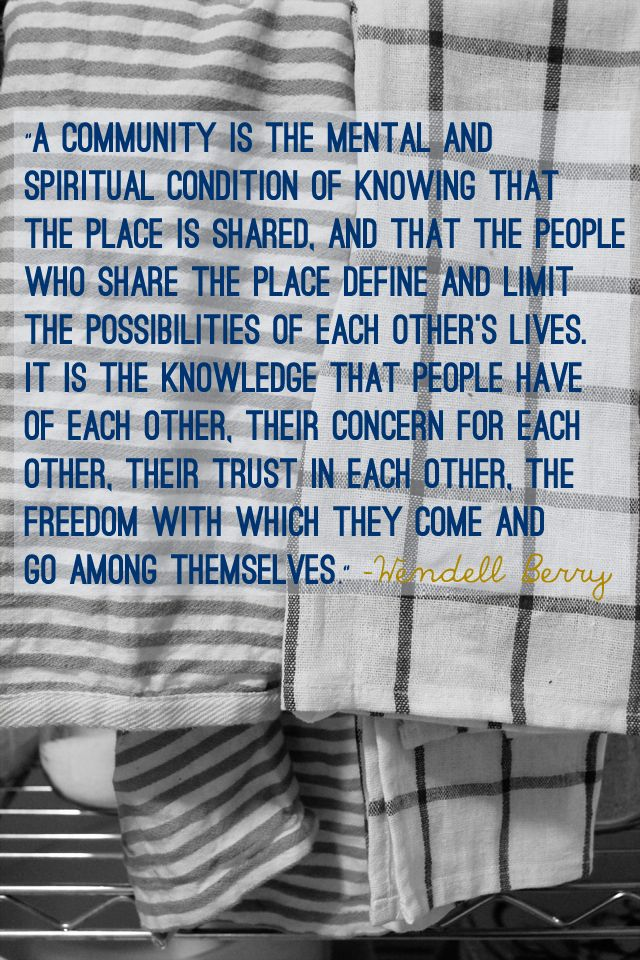 Quotes About Community Great Wendell Berry Quote  Word Pinterest  Wendell Berry Quotes