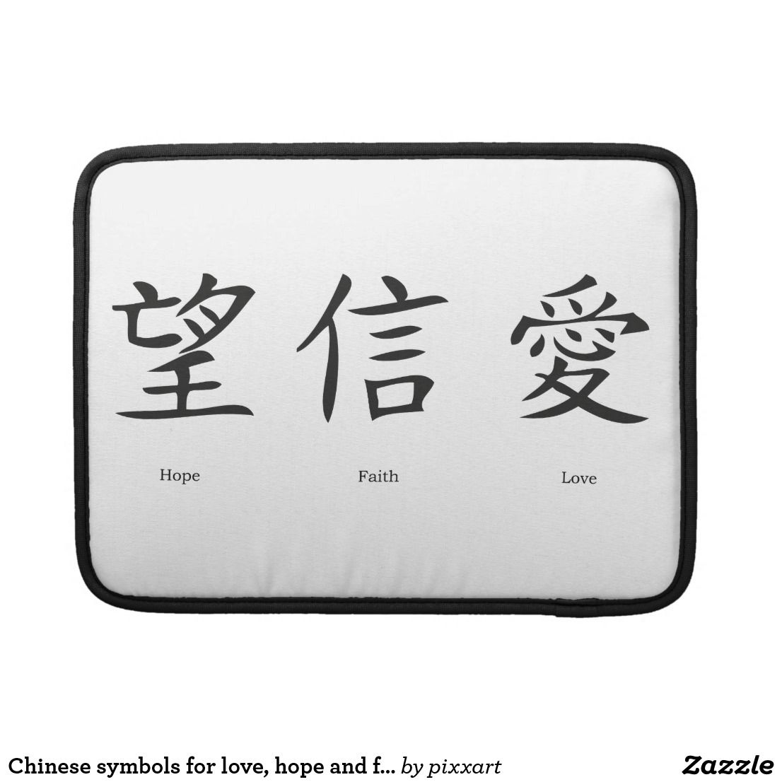 Chinese Symbols For Love Hope And Faith Macbook Pro Sleeve