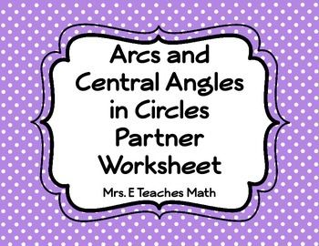 arcs and central angles in circles partner worksheet circles angles and worksheets. Black Bedroom Furniture Sets. Home Design Ideas