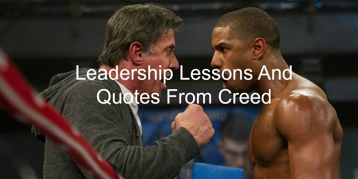 Creed Quotes New Leadership Lessons From Creed  Readings  Pinterest 2017