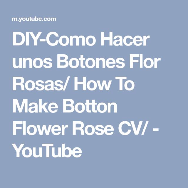 DIY-Como Hacer Unos Botones Flor Rosas/ How To Make Botton