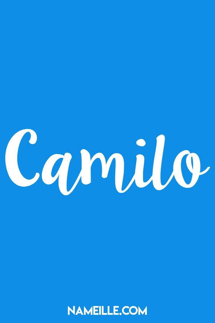 Camilo I Baby Names You Haven't Hear Of I Nameille.com ...