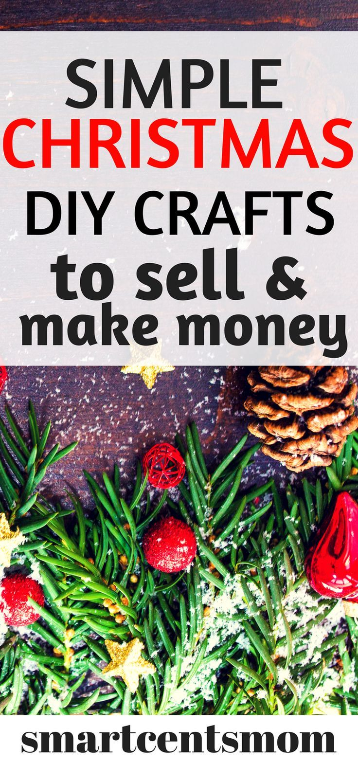Diy Crafts To Make And Sell During The Holidays Diy Christmas Crafts To Sell Christmas Crafts To Sell Christmas Crafts To Sell Make Money