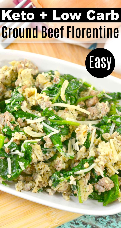 Keto ground beef florentine easy healthy recipe keto