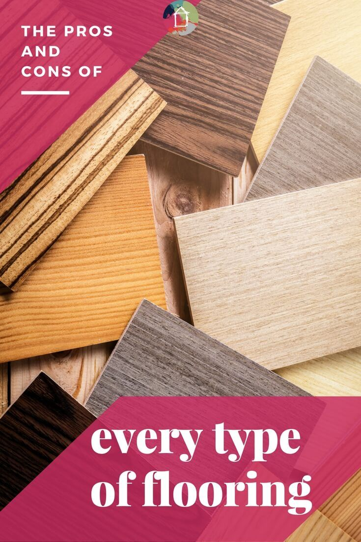 The Pros & Cons of Flooring Types & How to Choose Types