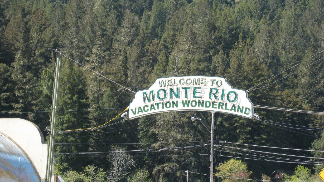 Monte Rio Ca >> Monte Rio Ca Welcome Sign To Monte Rio California This Is Where