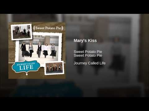 Provided to YouTube by Syntax Distribution Mary's Kiss · Sweet Potato Pie · Sweet Potato Pie Journey Called Life ℗ 2010 Mountain Fever Studios Inc. DBA / Mou...