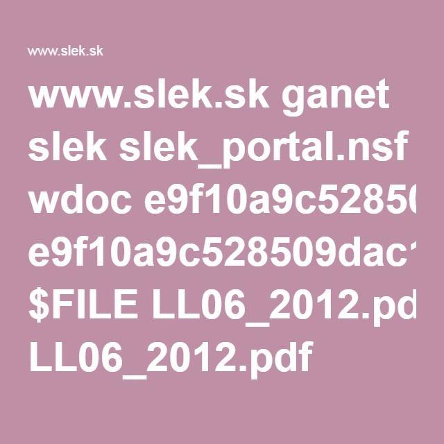 www.slek.sk ganet slek slek_portal.nsf wdoc e9f10a9c528509dac1257a2b001efe21 $FILE LL06_2012.pdf