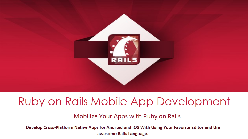 Ruby on Rails Mobile App Development- Building a Real ...