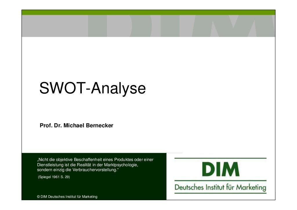 Swotanalyse Prof Dr Bernecker By Prof Dr Michael Bernecker Via Slideshare Swot Analyse Swot Psychologie
