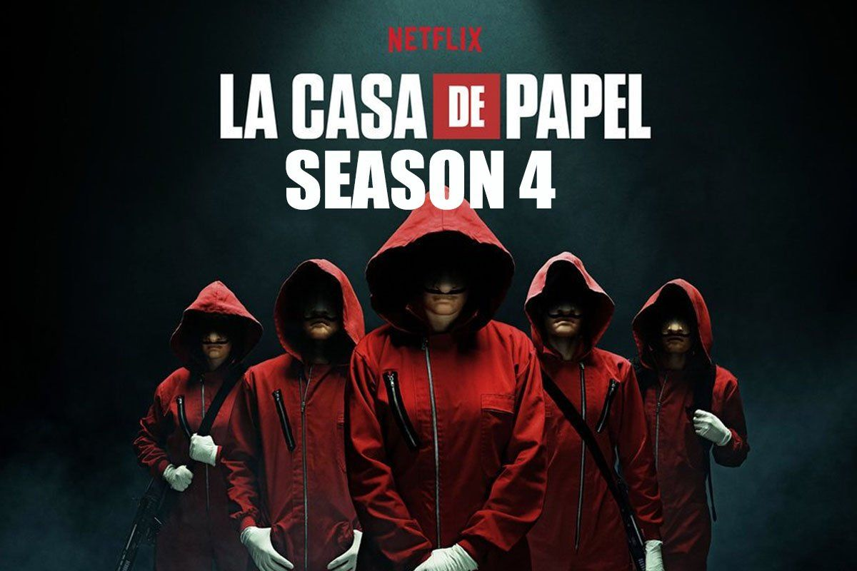 Money Heist Season 4 Trailer Release Date Cast Plot Leaks For La Casa De Papel 4 Season 4 Seasons All Episodes