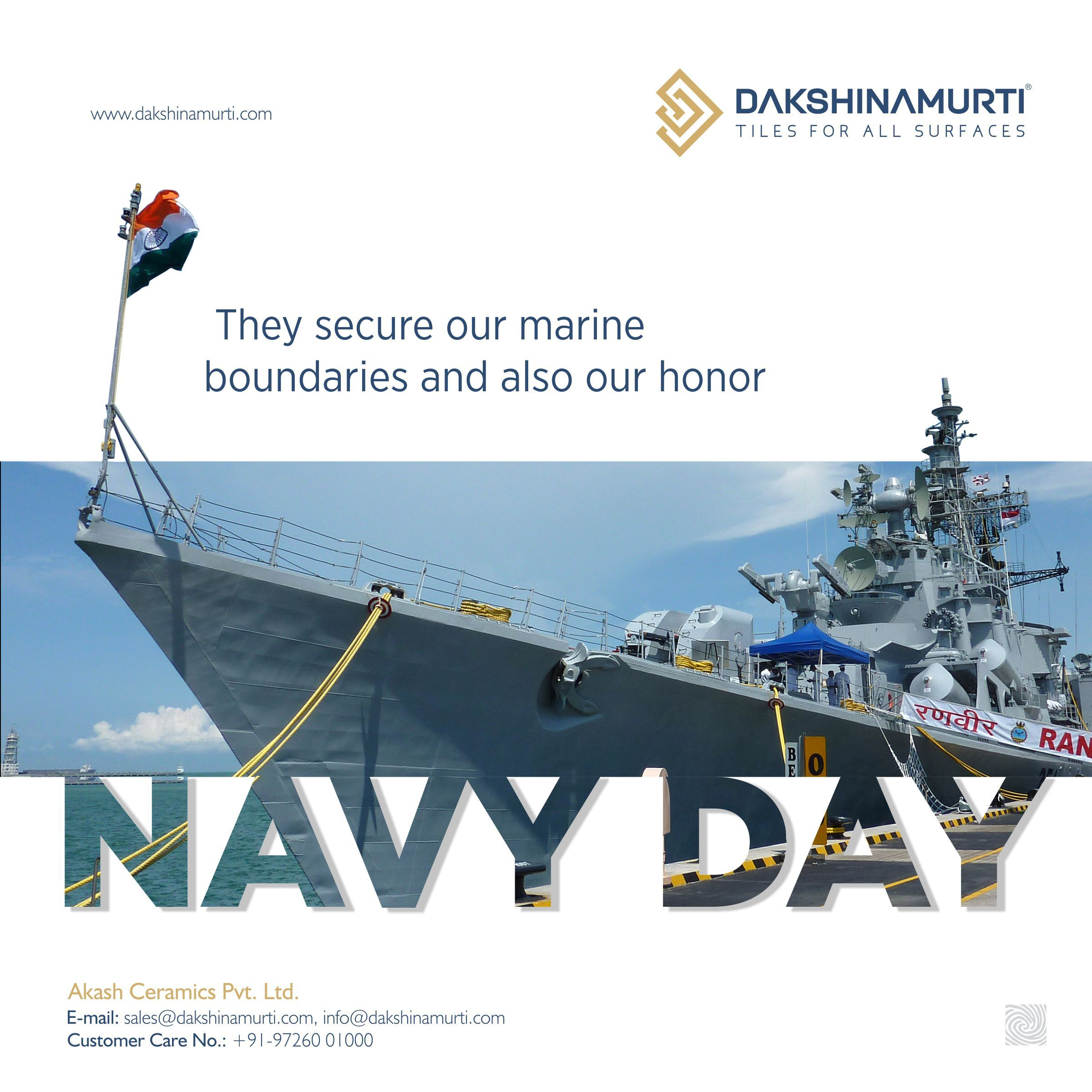 They Secure Our Marine Boundaries And Also Our Honor Indian Navy Day Dakshinamurtitiles Floortiles Indian Navy Day Navy Day Indian Navy Day Indian Navy