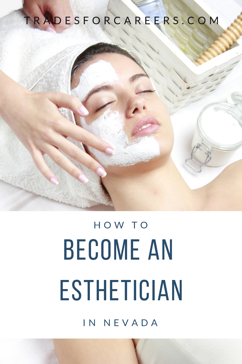 Top Esthetician Schools in Nevada for License Medical