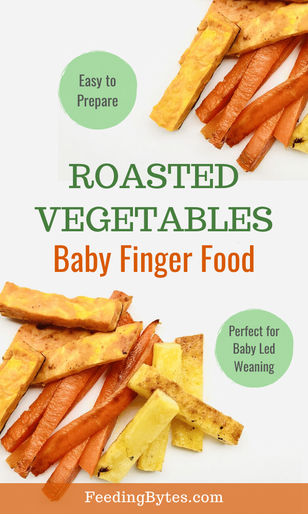 Simple, easy, and nutritious roasted vegetables baby finger food recipe. Perfect finger food for baby led weaning. | Feeding Bytes #babyfingerfood #babyledweaning #blwrecipes #roastedvegetables