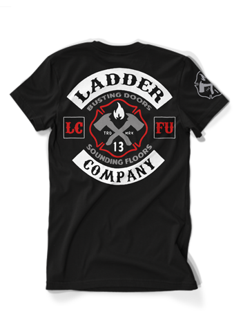 d2e307a1d Ladder Company   Hot Stuff for Him   Fire department shirts ...