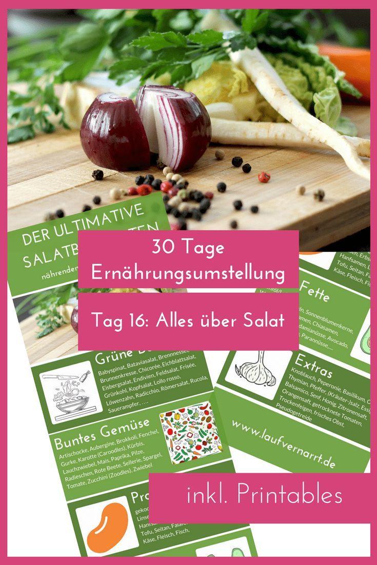 Alles über Salat inkl. Printable - 30 Tage Ernährungsumstellung Tag 16 - Fitness Tipps & Tricks - Gr...