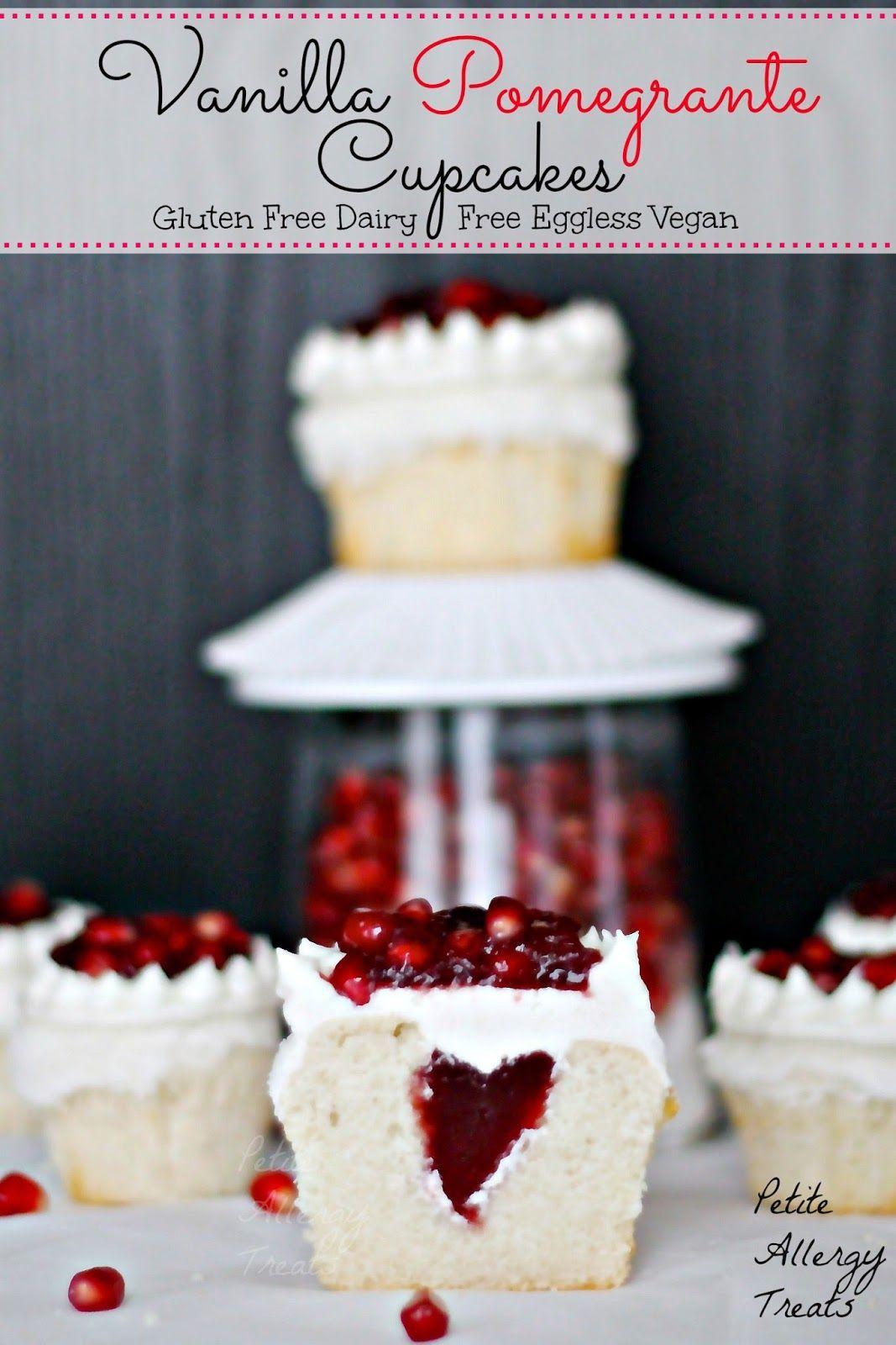 Gluten Free Vegan Vanilla Pomegranate Cupcakes Gluten Free Cupcakes Gluten Free Sweets Desserts