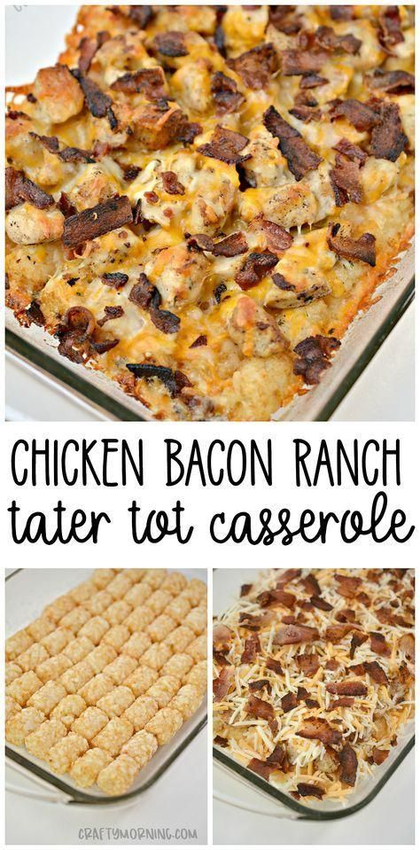 Make this chicken bacon ranch tater tot casserole/hot dish for the family! Fast ... - Dinner ideas