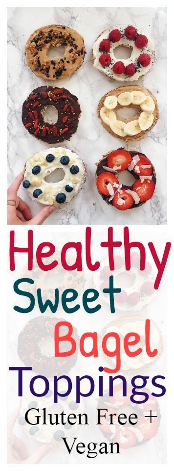 My Favourite Healthy Sweet Bagel Toppings - Desserts -