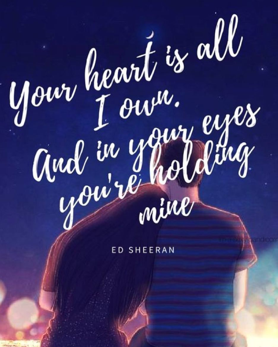 His Lyrics Are Perfect Ed Sheeran Cheery Cheeryanded Love Edsheeran Teddysphotos Ed Song Lyric Quotes Music Quotes Lyrics Best Song Lyrics