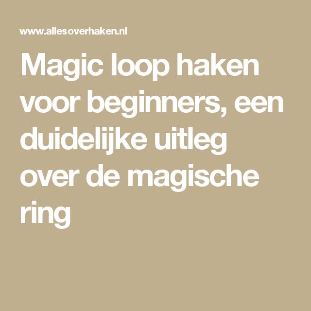Magic Loop Haken Voor Beginners Een Duidelijke Uitleg Over De